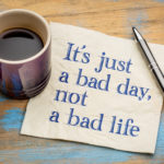 it's just a bad day not a bad life on paper with coffee mug